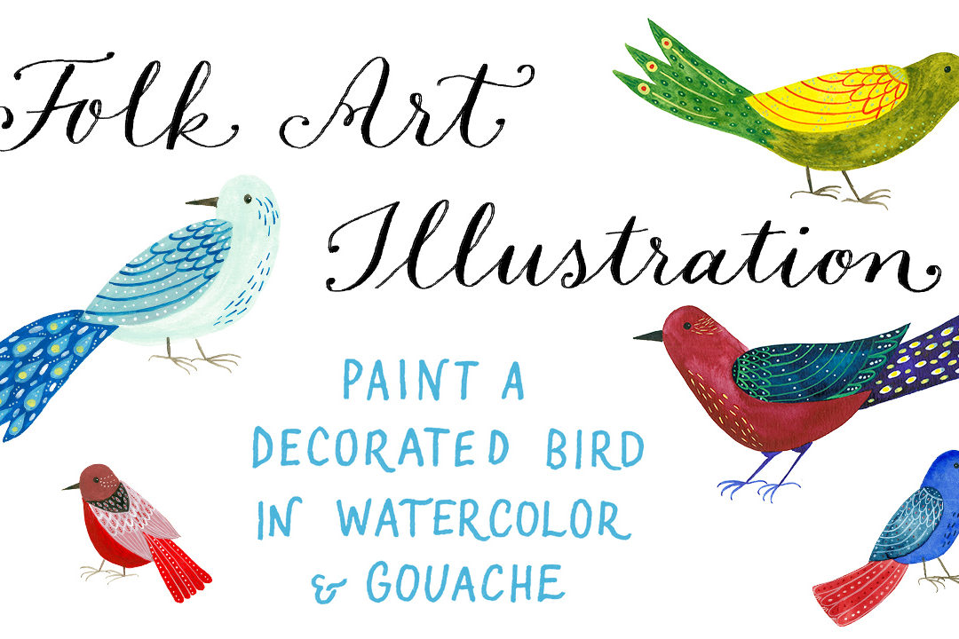 Paint a decorated bird in watercolor and gouache – New class on folk art illustration!
