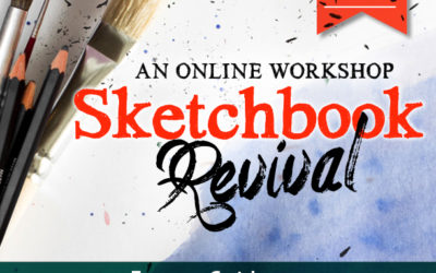 A Free Online Sketchbook Workshop: Sketchbook Revival